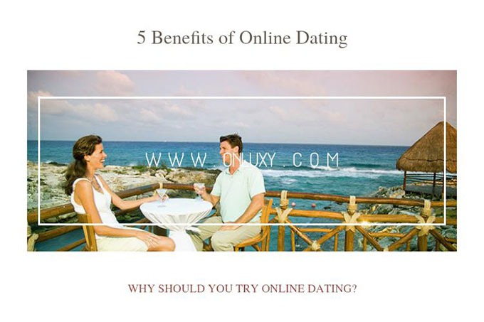Benefits to online dating